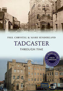 Chrystal-Tadcaster Through Time Revised Edit  BOOK NEW