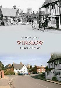 Winslow Through Time, Close, Charles, New Book