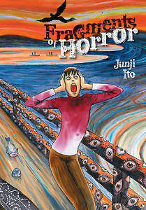 NEW Fragments of Horror by Junji Ito