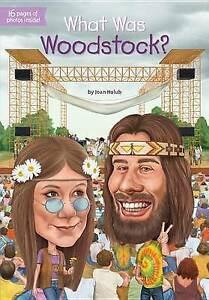 USED (GD) What Was Woodstock? by Joan Holub