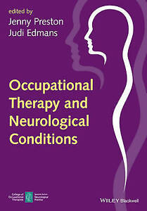 NEW Occupational Therapy and Neurological Conditions by Jenny Preston