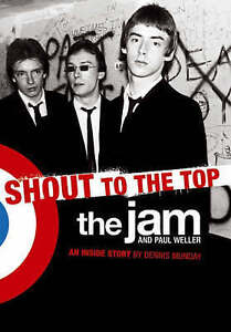 """Shout to the Top: The """"Jam"""" and Paul Weller-ExLibrary"""