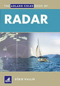 NEW The Adlard Coles Book of Radar by Borje Wallin