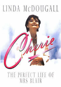 """VERY GOOD"" Cherie - The Perfect Life of Mrs Blair, McDougall, Linda, Book"