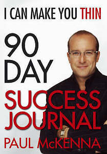"""AS NEW"" McKenna, Paul, I Can Make You Thin 90-Day Success Journal Book"