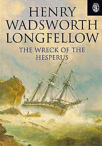 The Wreck Of The Hesperus (Phoenix 60p paperbacks), Longfellow, Henry Wadsworth,