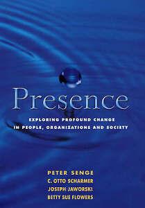 Presence, Peter M. Senge
