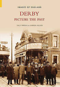 Sally Parkin And Darren H-Derby, Picture The Past  BOOK NEW