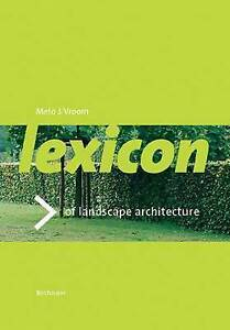 NEW Lexicon of Garden and Landscape Architecture by Meto J. Vroom