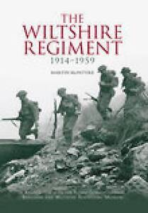 The Wiltshire Regiment 1914-1959 by Martin McIntyre (Paperback, 2006)