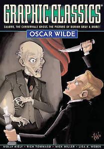 Graphic Classics: Vol 16: Oscar Wilde (Paperback) < 9780978791964