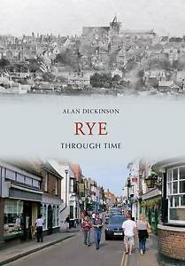 Dickenson-Rye Through Time  BOOK NEW