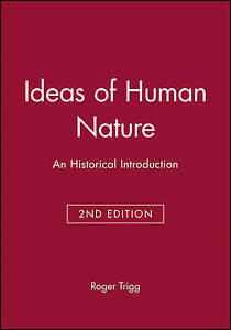 Ideas of Human Nature, Roger Trigg
