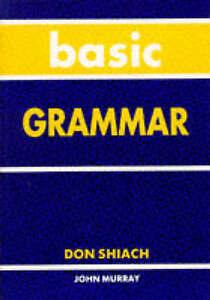 Shiach, Don, Basic Grammar, Very Good Book