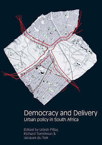 NEW Democracy and Delivery: Urban Policy in South Africa