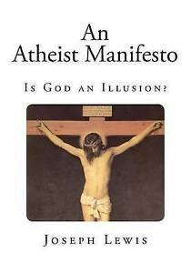 NEW An Atheist Manifesto by Joseph Lewis