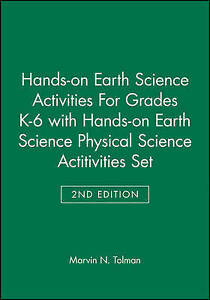 Hands–on Earth Science Activities For Grades K–6 2e with Hands&#8211
