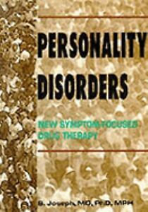 Personality Disorders: New Symptom-Focused Drug Therapy-ExLibrary