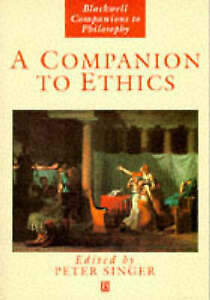 A Companion to Ethics Blackwell Companions to Philosophy Good Condition Book - Rossendale, United Kingdom - A Companion to Ethics Blackwell Companions to Philosophy Good Condition Book - Rossendale, United Kingdom