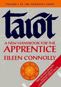 NEW Tarot: A New Handbook for the Apprentice: The Connolly Tarot, Revised