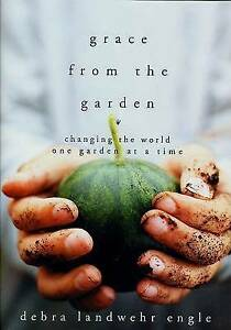 NEW-Grace-from-the-Garden-Changing-the-World-One-Garden-at-a-Time
