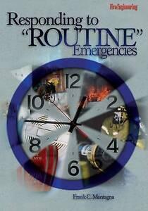 "Responding to ""Routine"" Emergencies, Frank C. Montagna, Good, Hardcover"