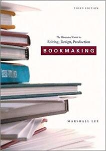 Bookmaking Third Edition 3rd  Edition