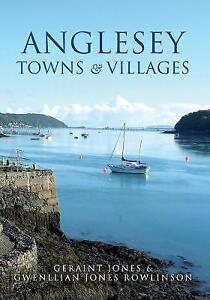 Anglesey Towns and Villages, Geraint Jones