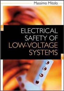 Electrical Safety of Low-Voltage Systems, Mitolo, Massimo