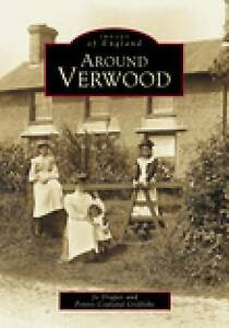 Around Verwood (Archive Photographs: Images of England),Penny Copland-Griffiths,