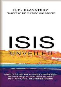 NEW Isis Unveiled by H.P. Blavatsky