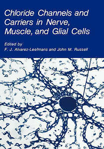 Chloride Channels and Carriers in Nerve, Muscle, and Glial Cells, International
