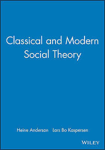 NEW Classical and Modern Social Theory