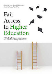 Fair Access to Higher Education: Global Perspectives by The University of...