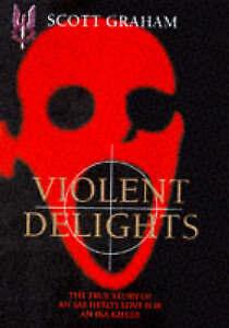 """""""VERY GOOD"""" Violent Delights, Graham, Scott, Book"""