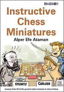 Instructive Chess Miniatures, Alper Efe Ataman