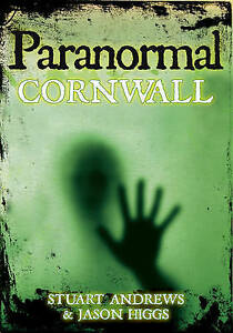 Paranormal Cornwall, 9780752452616, New Book