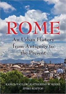 Rome An Urban History from Antiquity to the Present Reprint Edition