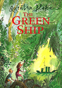 The Green Ship by Quentin Blake (Paperback, 2000) IN EXCELLENT CONDITION