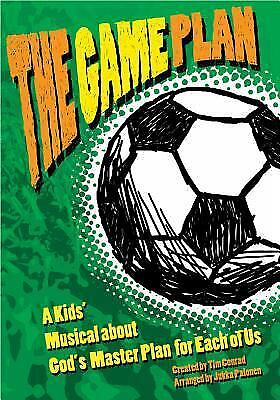 Game Plan : A Kids' Musical about God's Master Plan for Each of Us Tim Conrad
