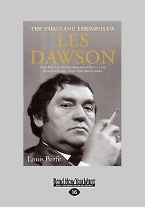 The Trials and Triumphs of Les Dawson (Large Print 16pt) by Barfe, Louis
