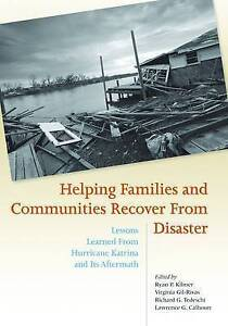 Helping Families and Communities Recover from Disaster: Lessons Learned from Hur