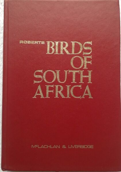 Roberts birds of south africa mclachlan liversidge hardcover roberts birds of south africa mclachlan liversidge hardcover fandeluxe Images