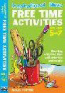 Potter Molly-Inspirational Ideas: Free Time Activities 5-7  BOOK NEW