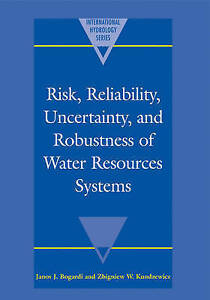 Risk, Reliability, Uncertainty, and Robustness of Water Resource-ExLibrary