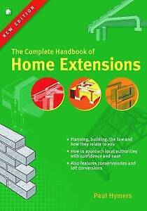 Home-Extensions-The-Complete-Handbook-Hymers-Paul-Paperback-Book-Acceptab