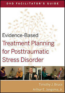 Evidence–Based Treatment Planning for Posttraumatic Stress Disorder Facili