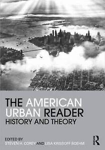 The American Urban Reader (Routledge Readers in History), , Very Good, Paperback