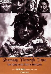 Shamans-Through-Time-by-Jeremy-Narby-2004-Paperback-Reprint