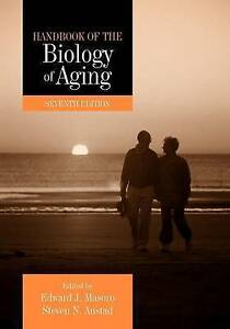 NEW Handbook of the Biology of Aging, Seventh Edition (Handbooks of Aging)